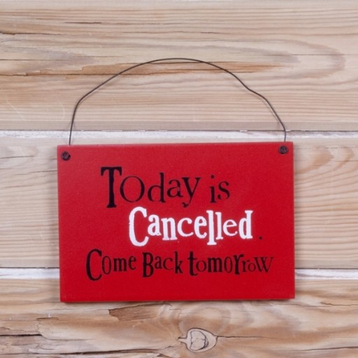 Bs Sign Today Is Cancelled