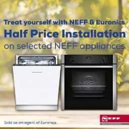 Half Price Installation On selected Neff Appliances